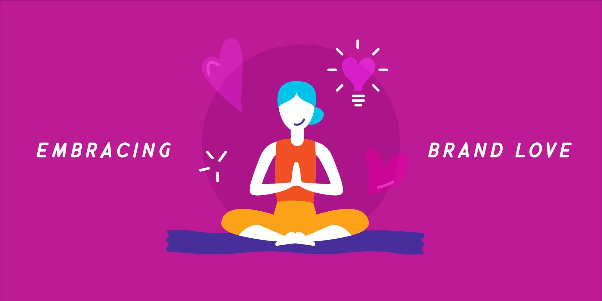 Becoming a Brand Yogi: Techniques to Guide Your Brand Evolution