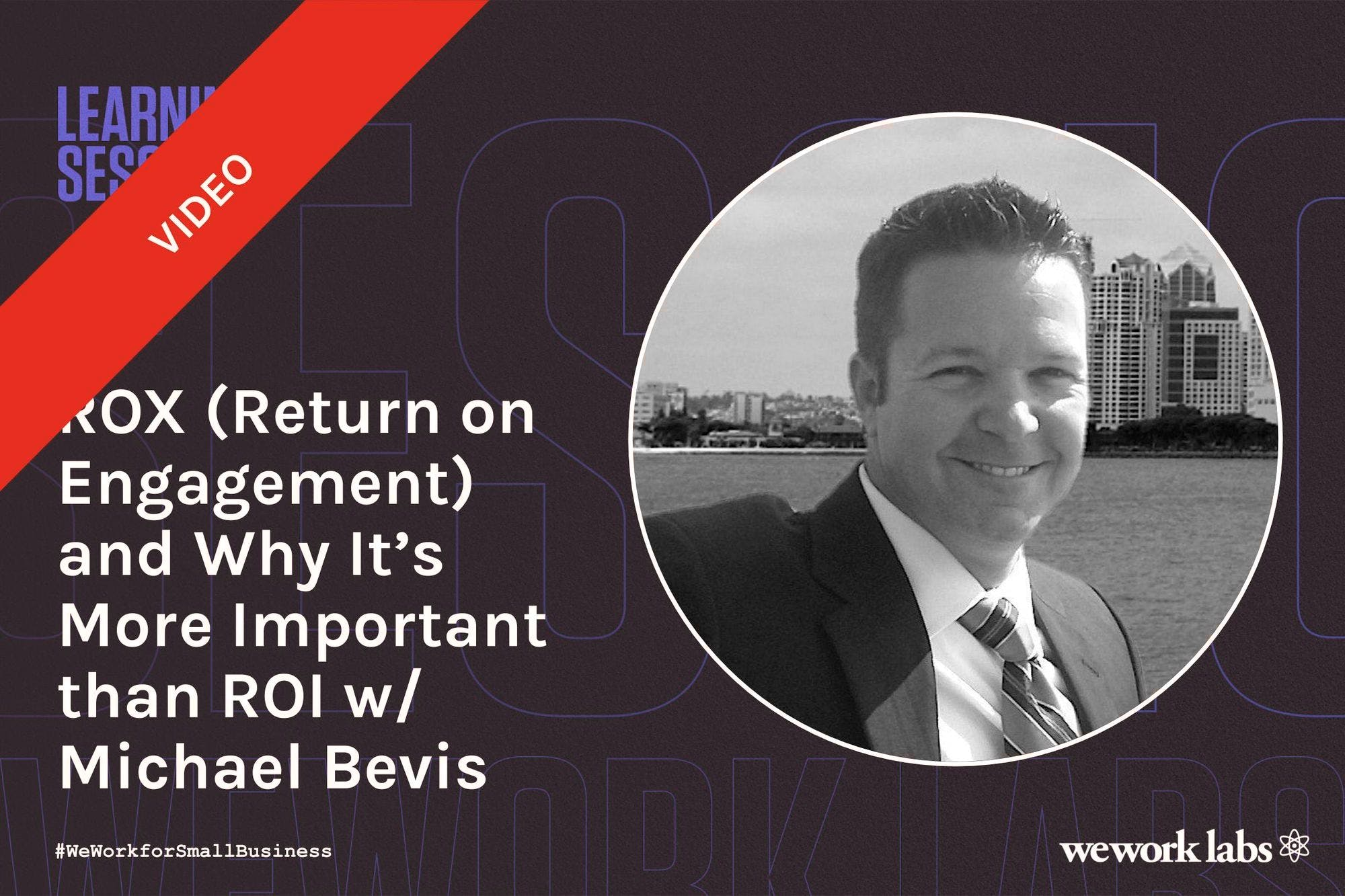 Return on Engagement, and Why It's More Important than ROI