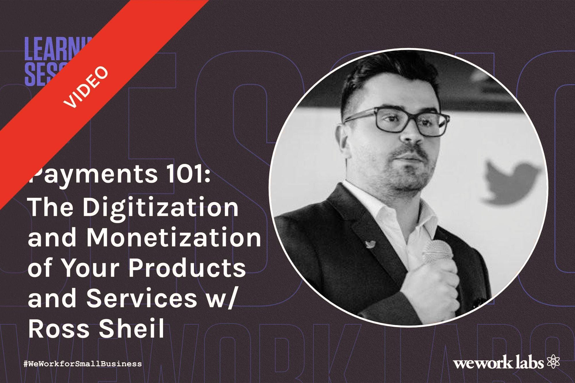 Payments 101: The Digitization and Monetization of Your Products and Services