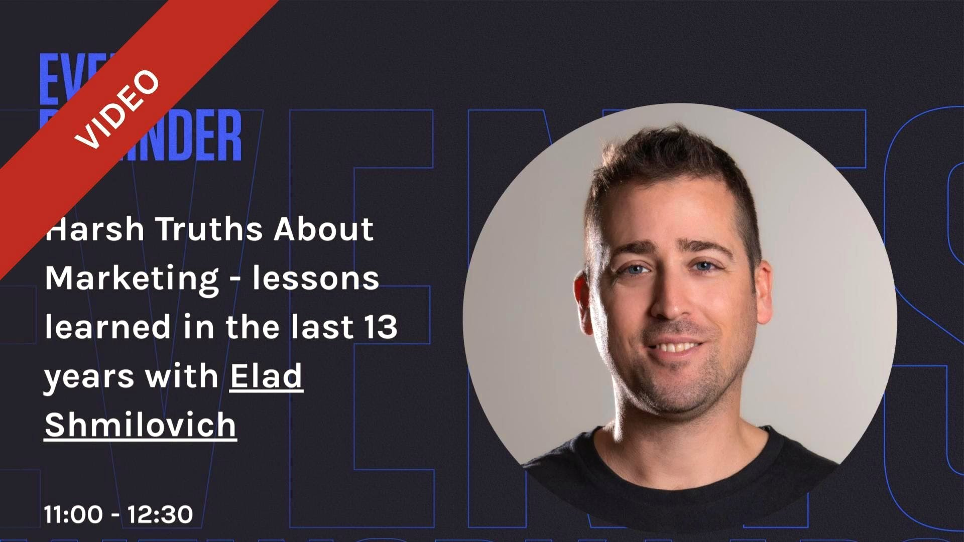 Harsh Truths About Marketing for SMBs - lessons learned in the last 13 years with Elad Shmilovich (Hebrew)