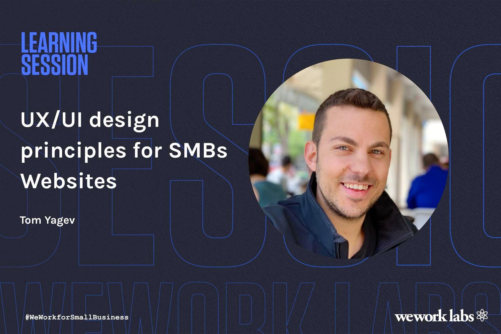 UX/UI design principles for SMBs Websites with Tom Yagev (In Hebrew)