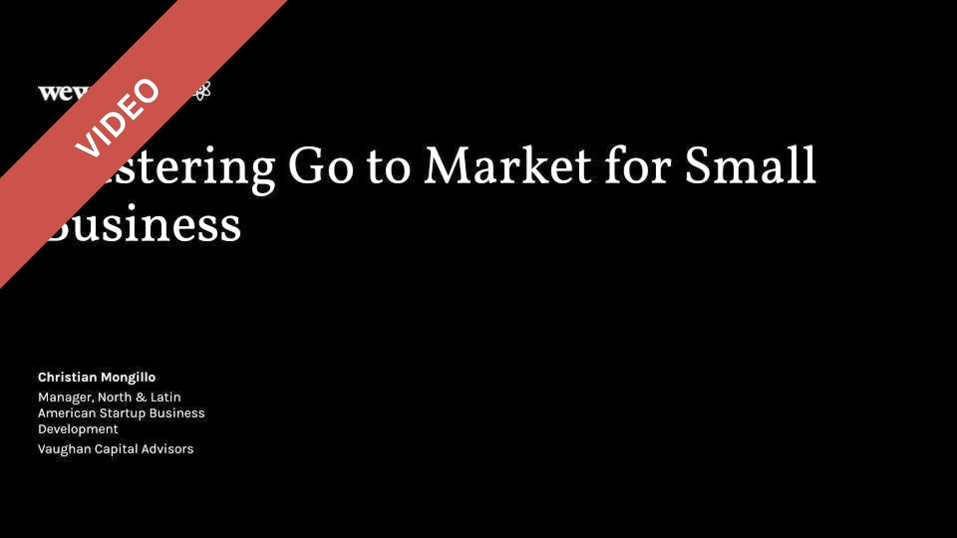 Mastering Go to Market for Small Business