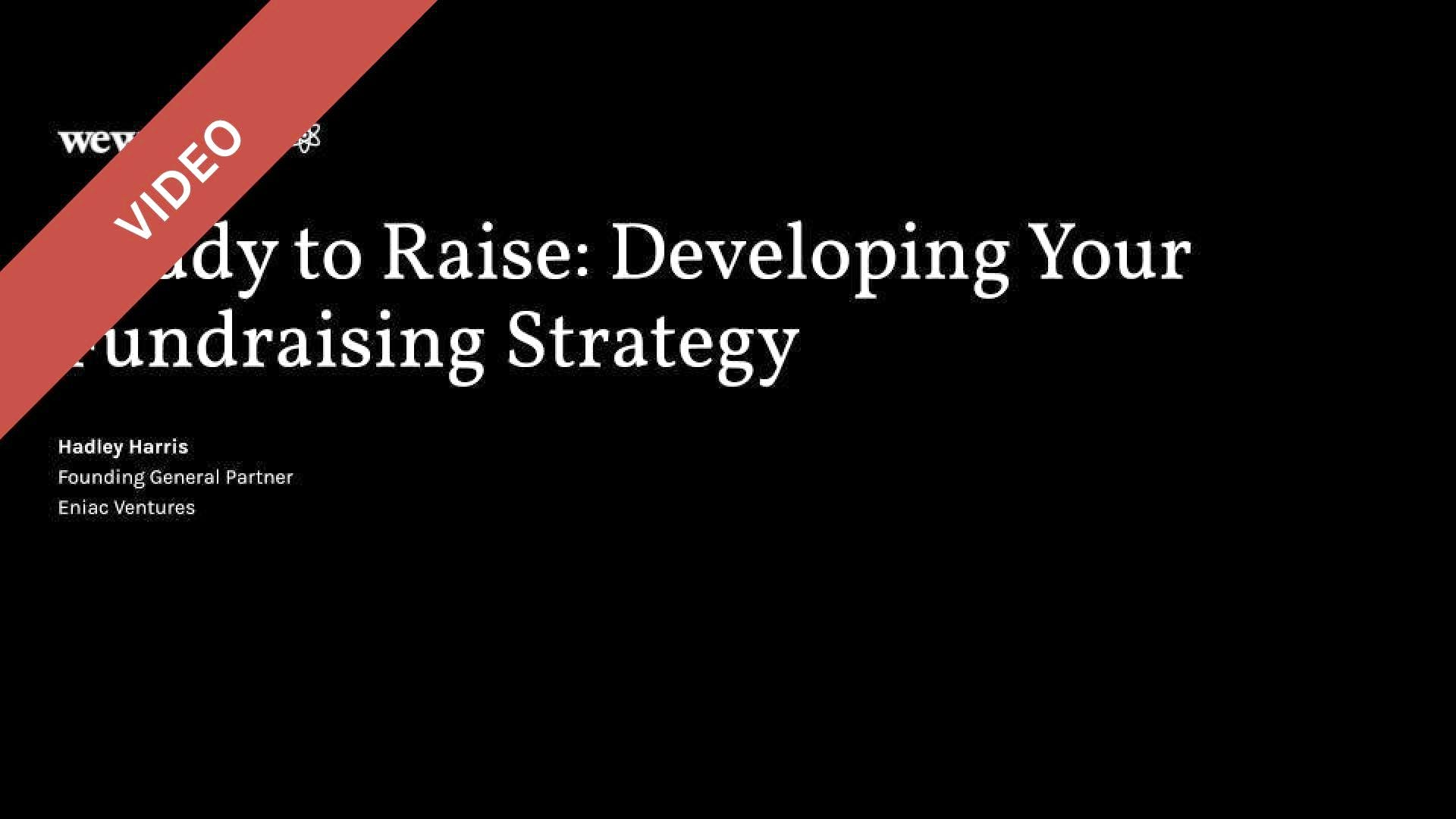 Ready to Raise: Developing Your Fundraising Strategy