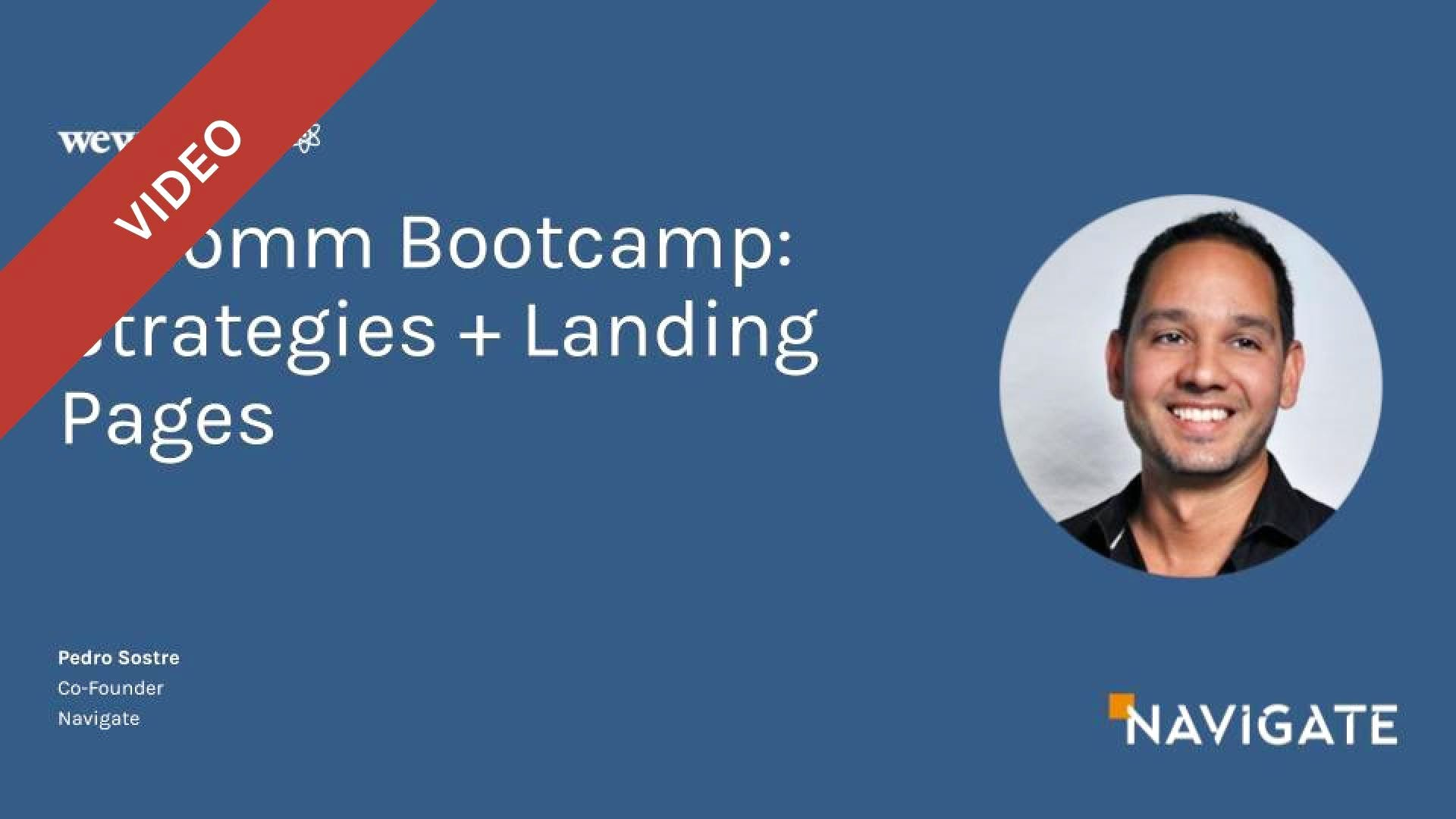 E-Comm Bootcamp: Strategies & Landing Pages