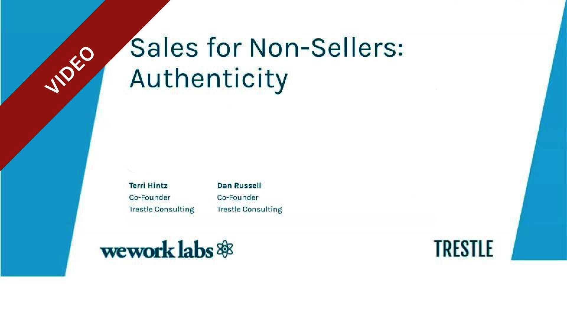 Sales for Non-Sellers: Authenticity