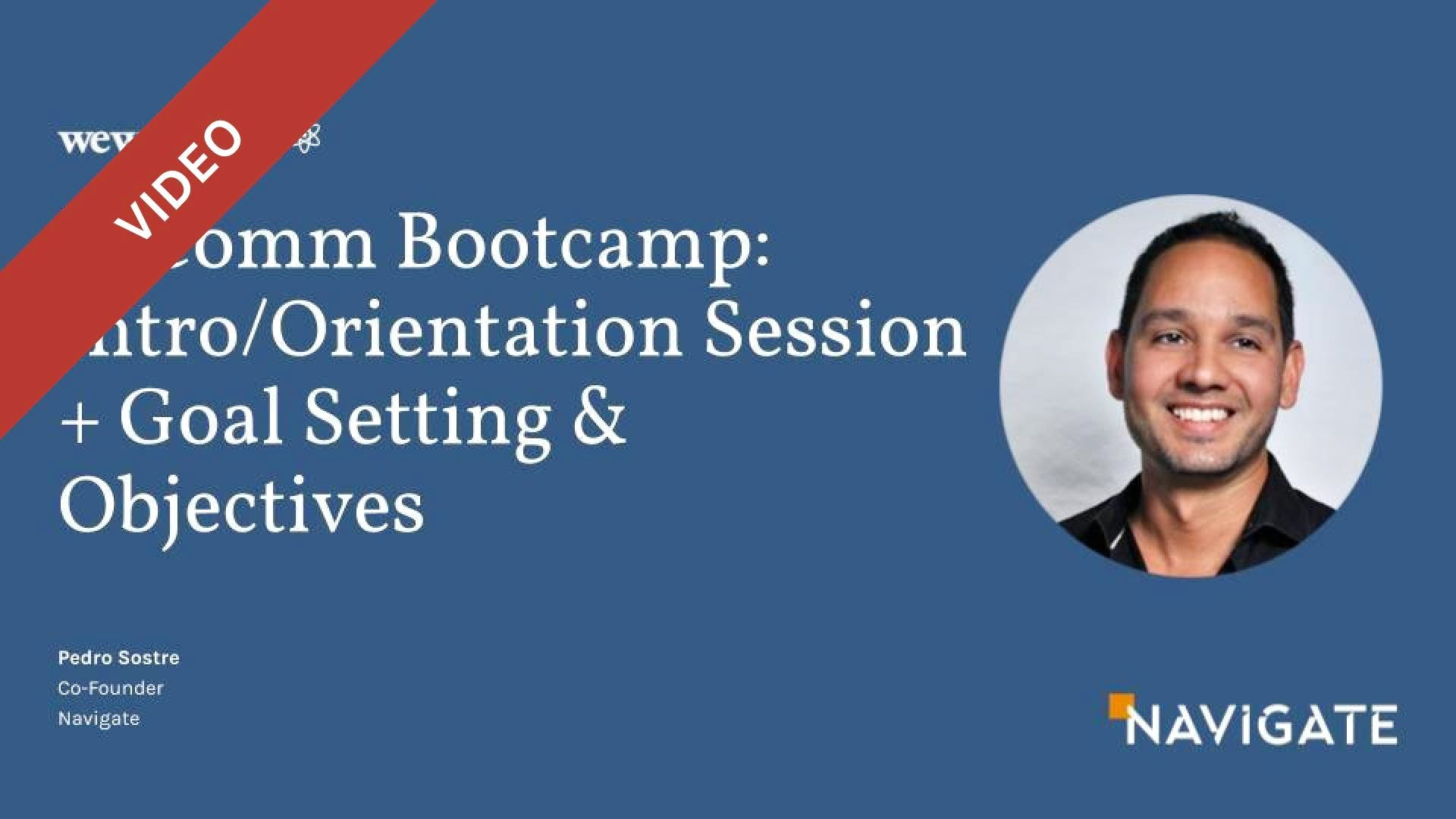 E-Comm Bootcamp: Intro/Orientation Session  + Goal Setting & Objectives