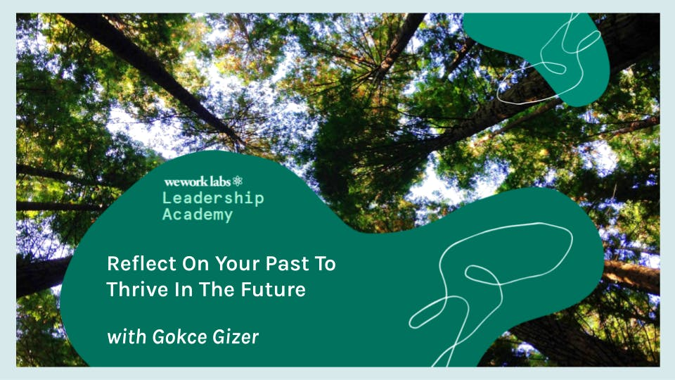 Leadership Academy: Reflect on Your Past to Thrive in the Future