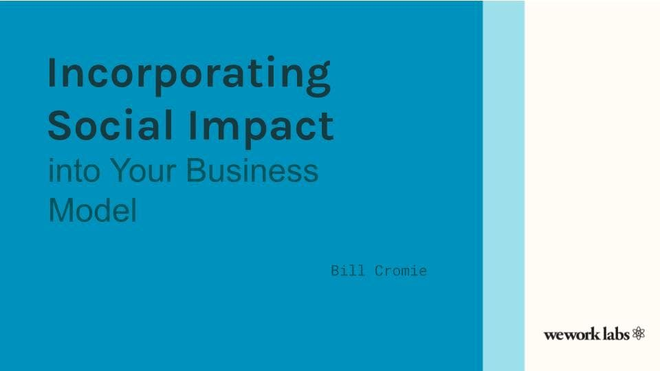 Incorporating Social Impact into Your Business Model