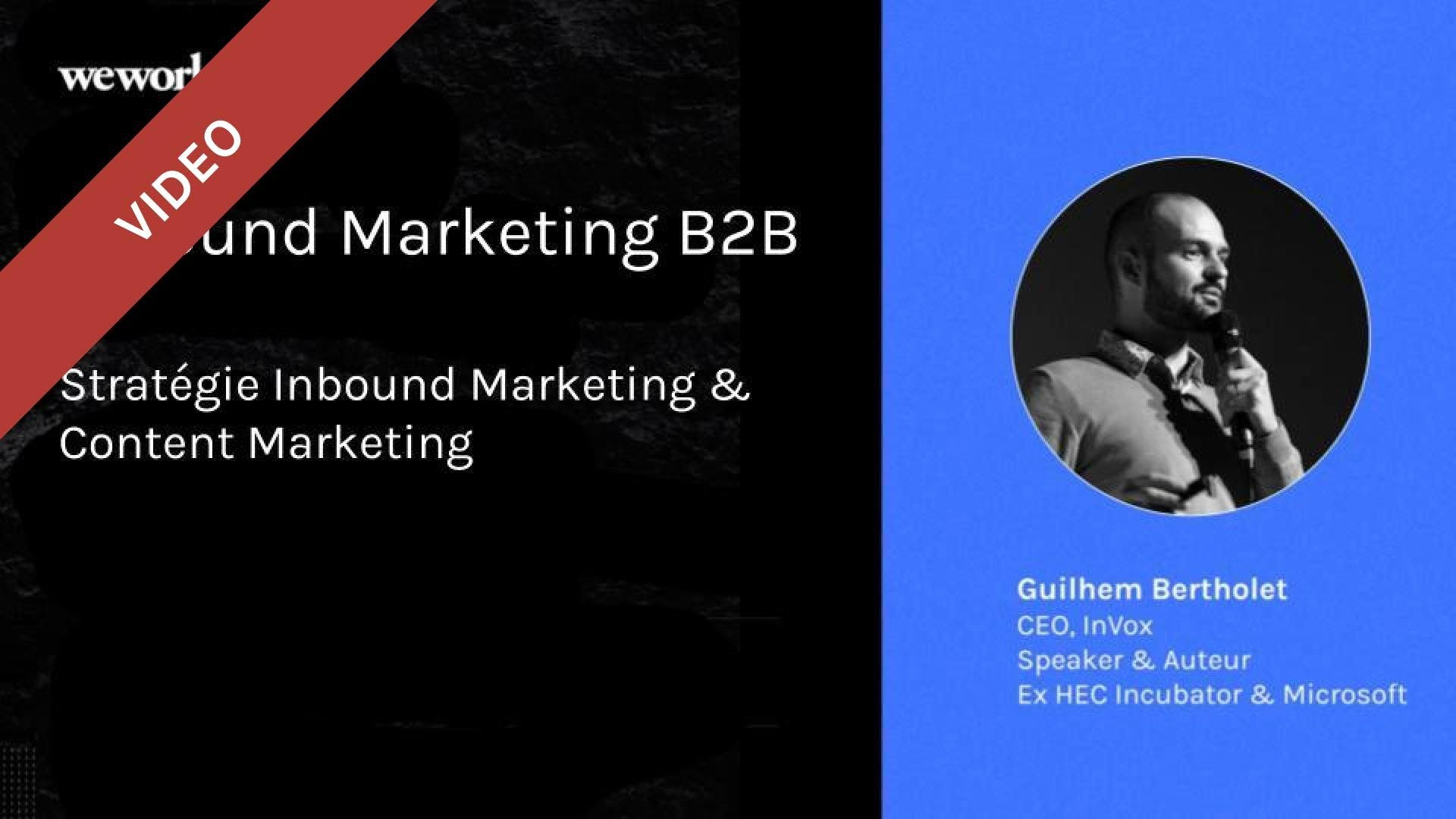 Inbound Marketing B2B  - Stratégie Inbound Marketing & Content Marketing