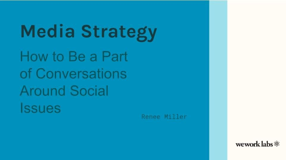 Media Strategy or How to Be a Part of Conversations Around Social Issues