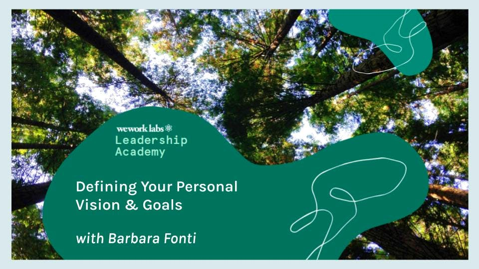 Leadership Academy: Defining Your Personal Vision & Goals