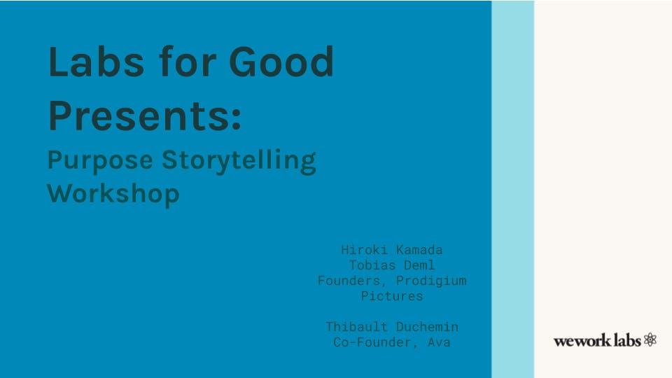 Labs for Good Presents: Purpose Storytelling Workshop