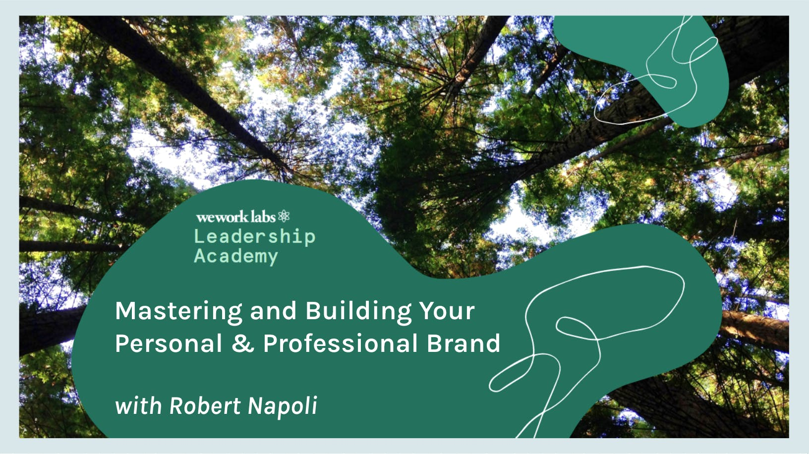 Leadership Academy: Mastering & Building Your Personal & Professional Brand