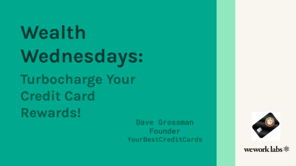 Wealth Wednesdays: Turbocharge Your Credit Card Rewards!
