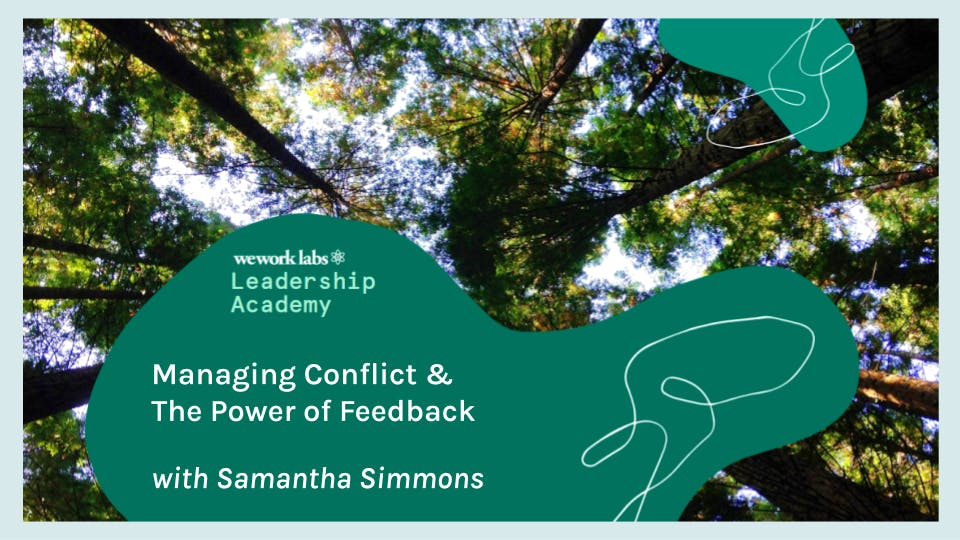 Leadership Academy: Managing Conflict and The Power of Feedback