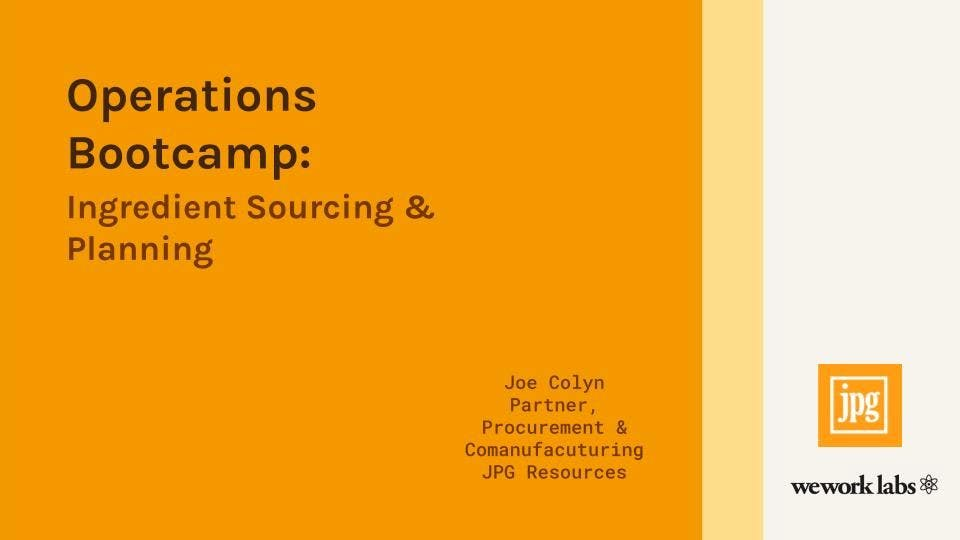 Operations Bootcamp: Ingredient Sourcing and Planning