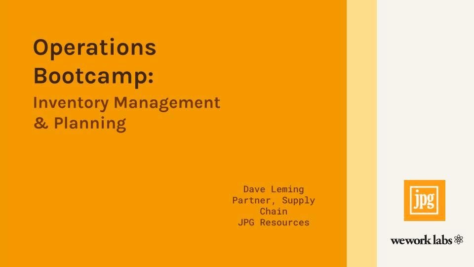 Operations Bootcamp: Inventory Management and Planning