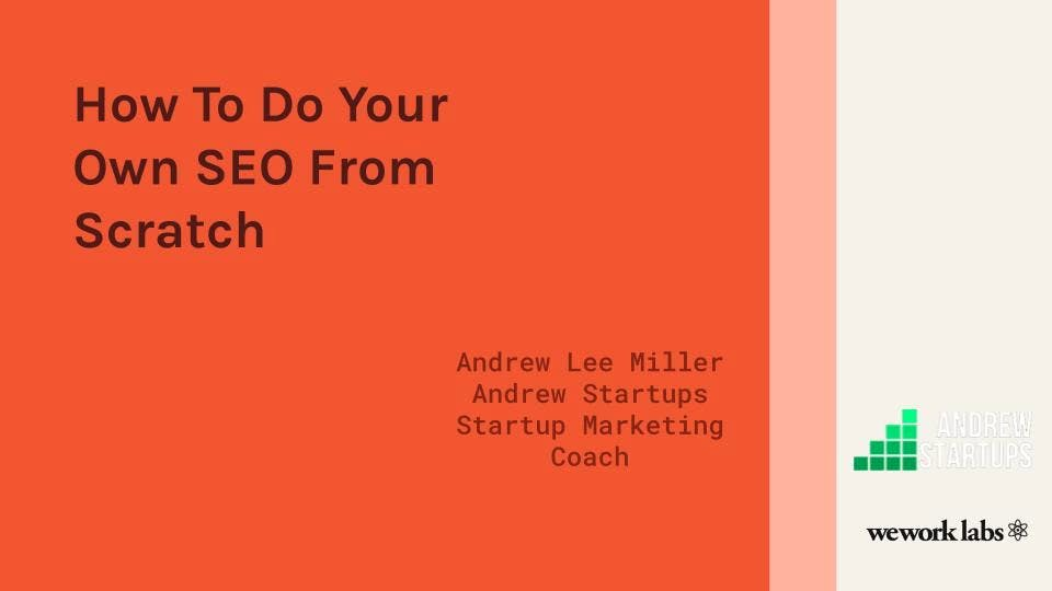 How To Do Your Own SEO From Scratch, for free!