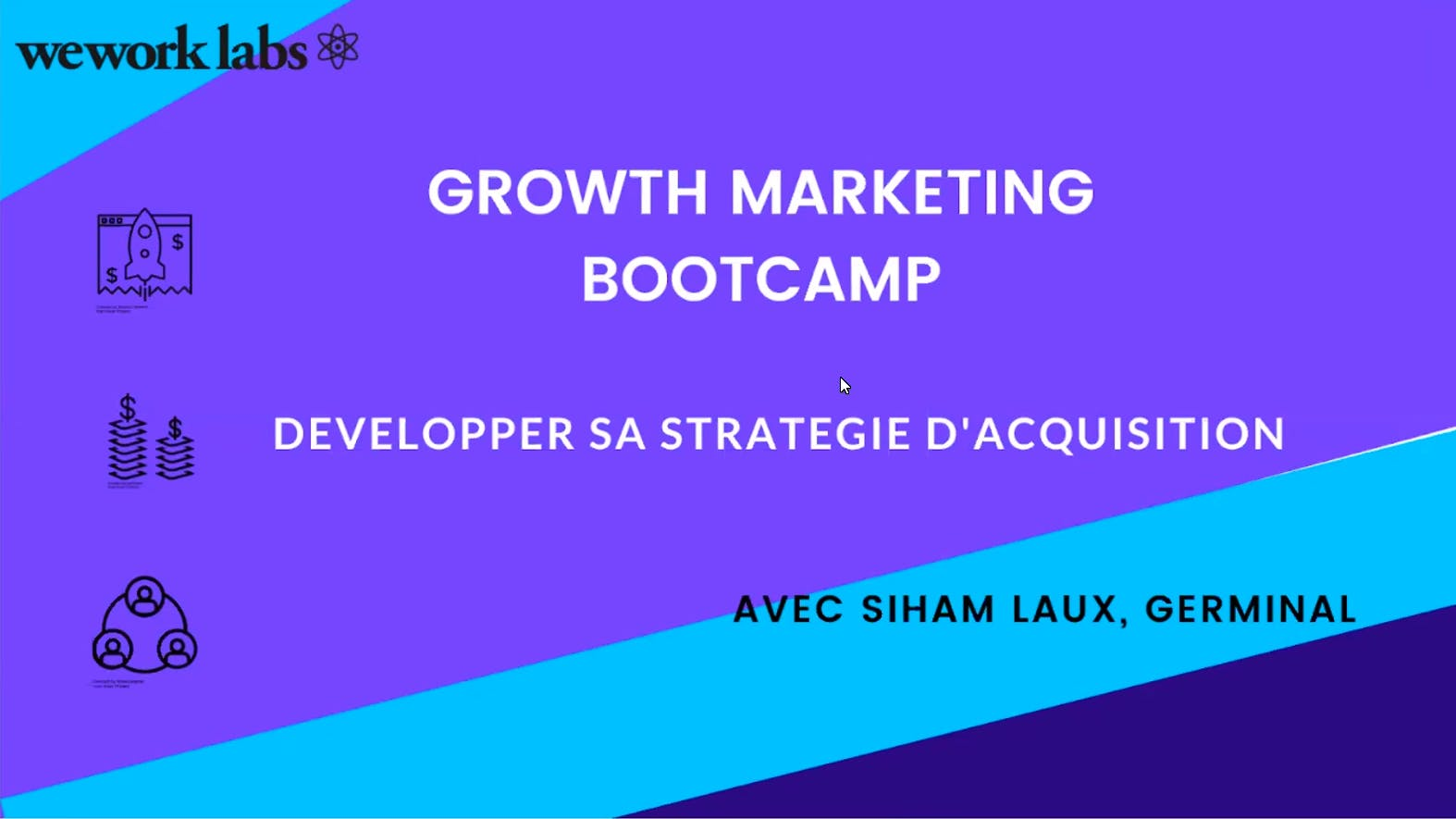 Growth Marketing Bootcamp - Développer sa Stratégie d'Acquisition (4/5)