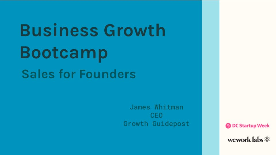 Business Growth Bootcamp: Sales for Founders - Building a Scalable Sales Operating System
