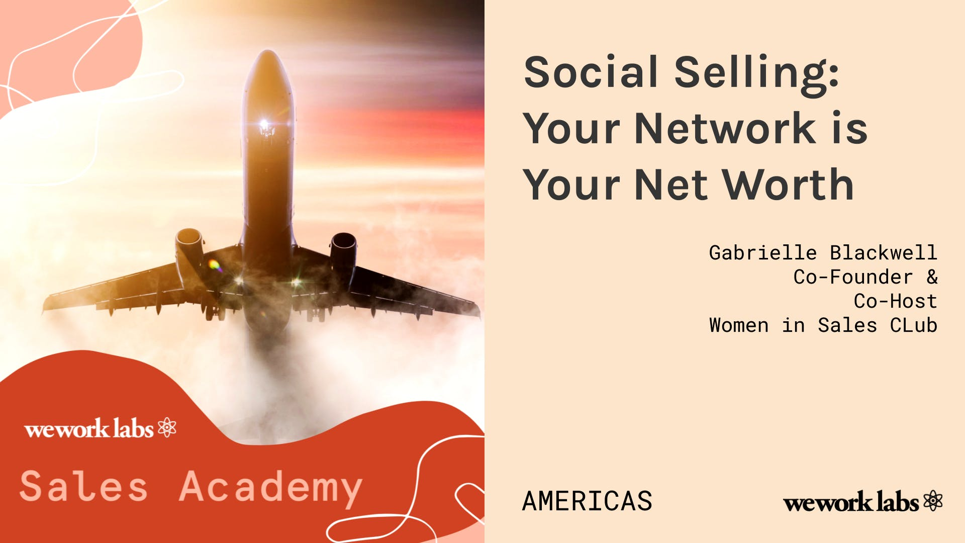 Sales Academy (Americas): Social Selling - Your Network is Your Net Worth