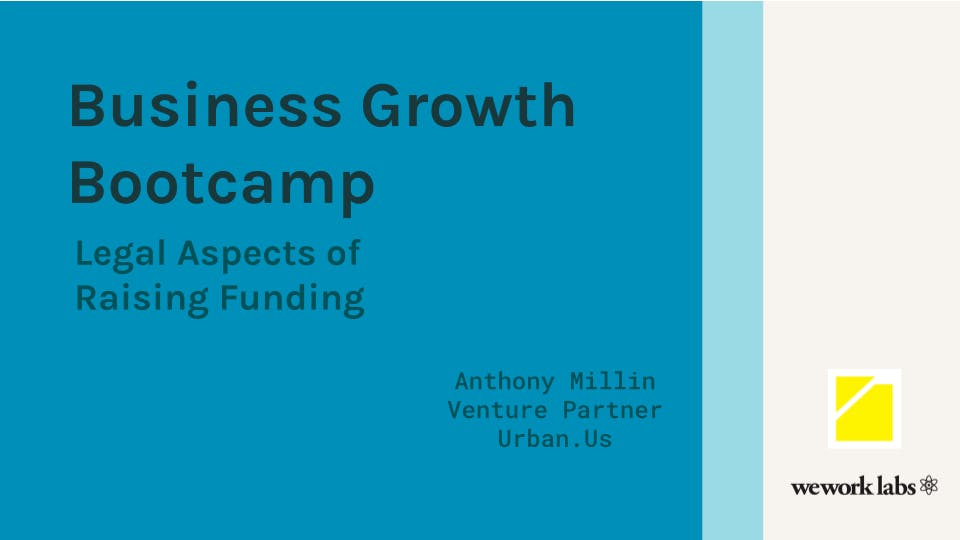Business Growth Bootcamp: Legal Aspects You Need to Know to Raise Funding