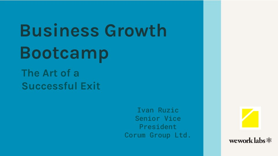 Business Growth Bootcamp: The Art of Planning & Executing a Successful Exit