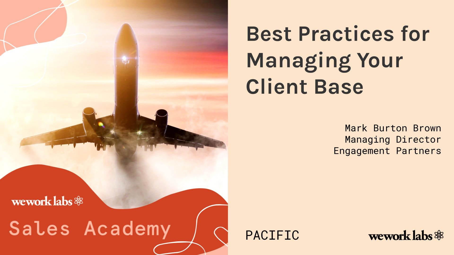 Sales Academy (Pacific): Best Practices for Managing Your Client Base