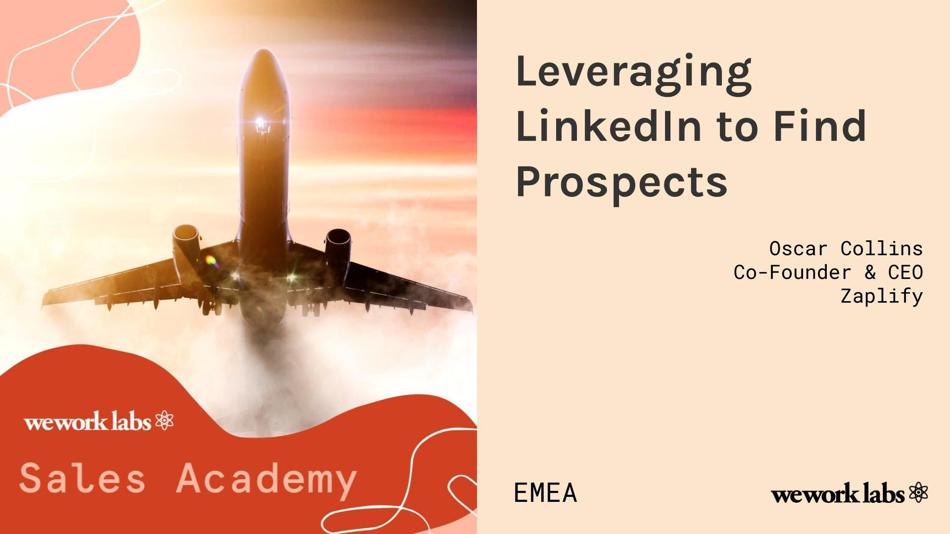 Sales Academy (EMEA): Leveraging LinkedIn to Find Prospects
