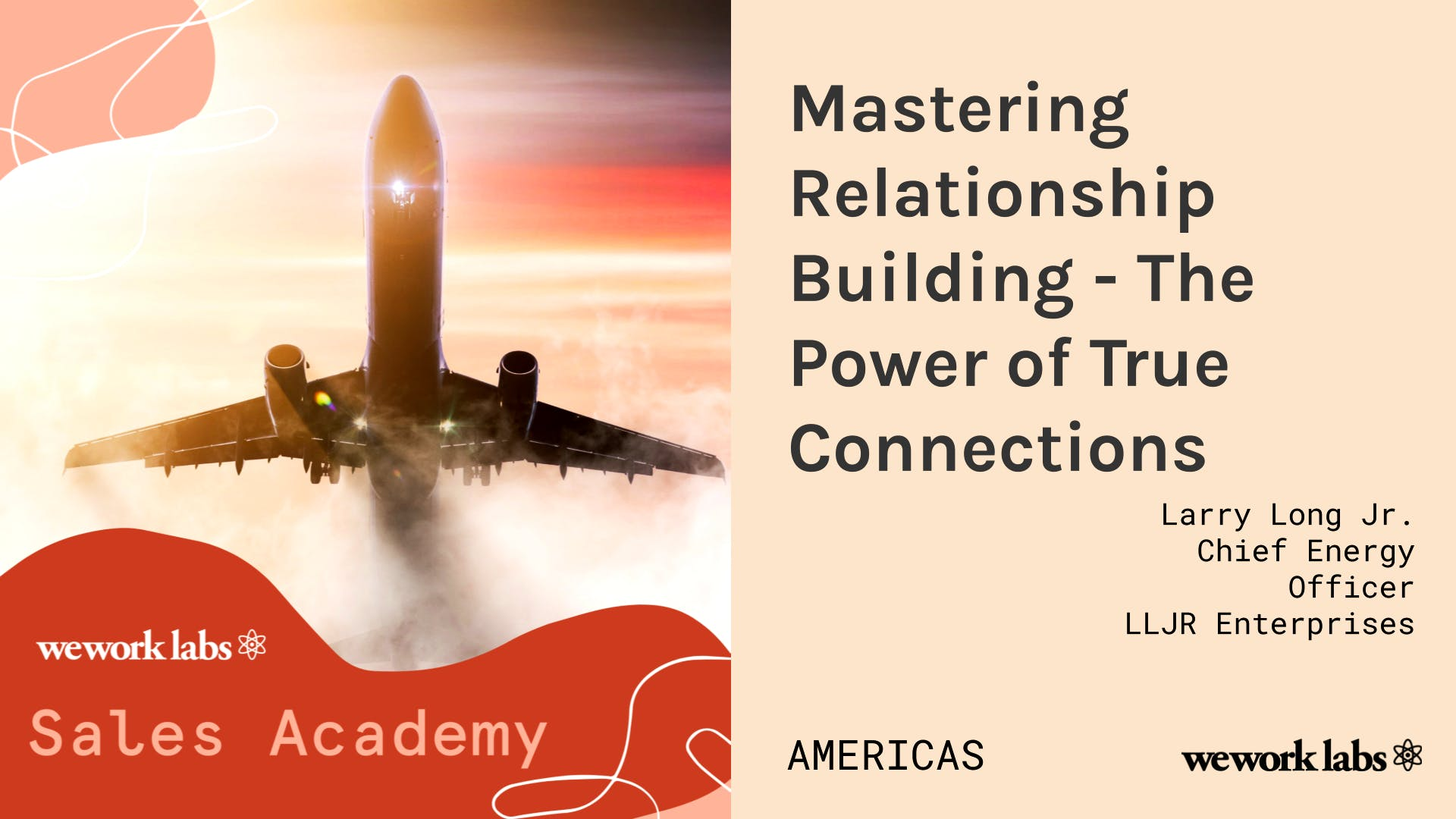 Sales Academy (Americas): Mastering Relationship Building - The Power of True Connections